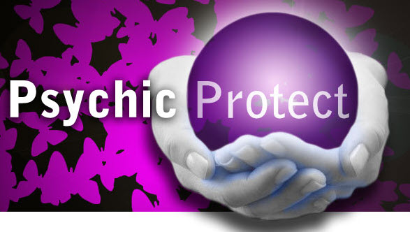 The Power Of Psychic Protection To Create A Better Life For Themselves