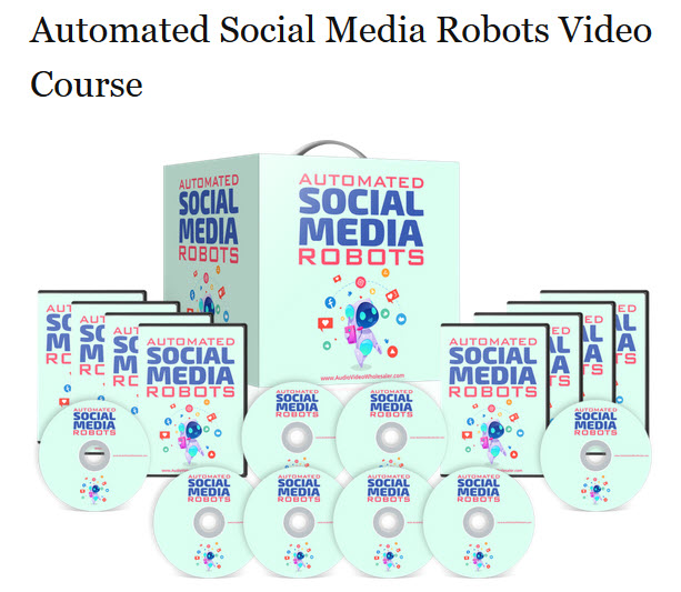 Automated Social Media Robots Video Course