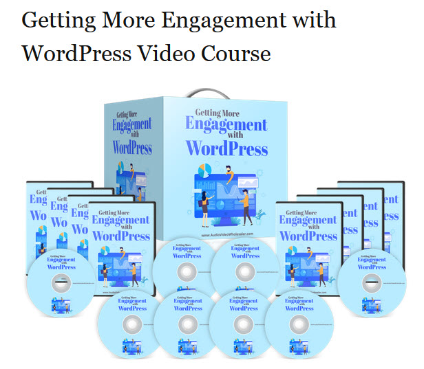 Getting More Engagement with WordPress Video Course
