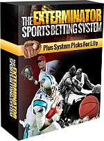 The Exterminator Sports Betting System