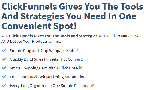 ClickFunnels Gives You The Tools And Strategies