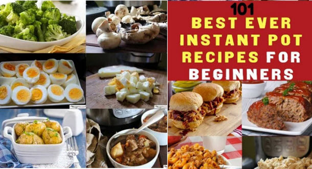 101 Best Ever Instant Pot Recipes For Beginners