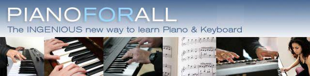 PIANO FOR ALL The INGENIOUS New Way To Learn Piano And Keyboard The Fastest way To Learn Piano and Keyboard or Your Money Back
