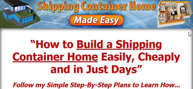How to Build a Shipping Container Home Easily, Cheaply and in Just Days
