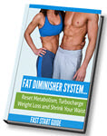 Get the Complete Fat Diminisher System