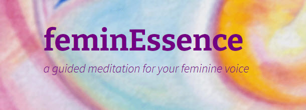 feminessence meditation