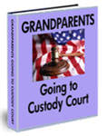 Grandparents Going to Custody Court  to Assert Their Rights