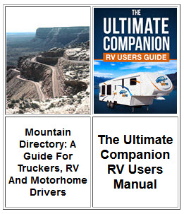 Mountain Directory A Guide For Truckers, RV And Motorhome Drivers