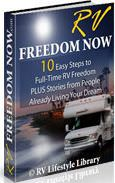 RV Freedom Now: 10 Easy Steps To Full-time RV Freedom